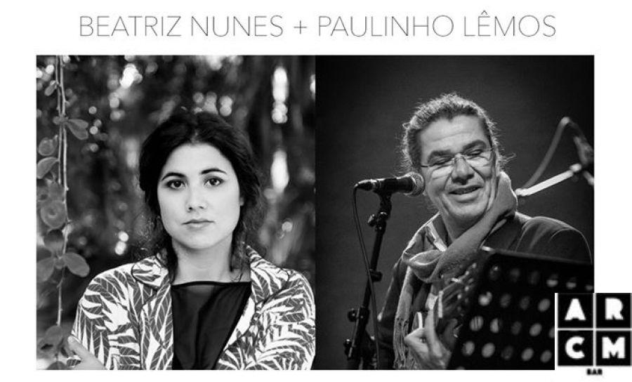Beatriz Nunes e Paulinho Lêmos - Dois Concertos Imperdiveis no ARCM Bar