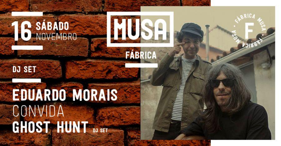 Eduardo Morais convida Ghost Hunt | DJ Set