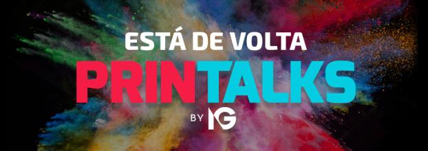 PRINTALKS 2018 - Fórum Nacional da Indústria Gráfica e da Comunicação