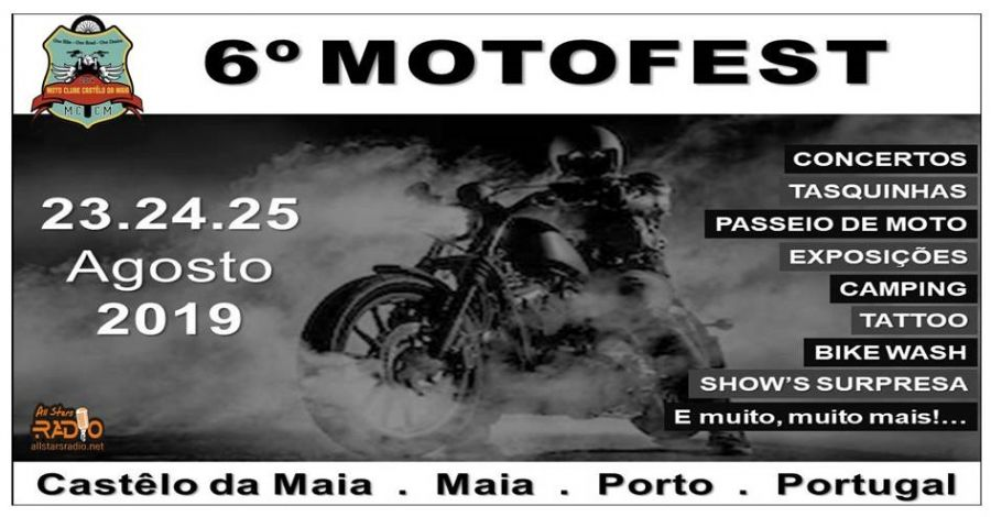 6º MotoFest do Moto Clube Castêlo da Maia