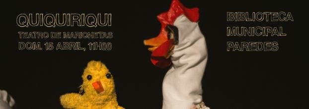 Quiquiriqui - Teatro de Marionetas
