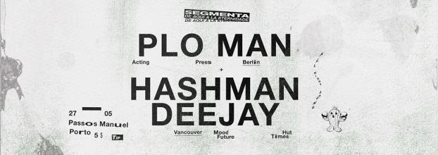 SEGMENTA 014 w/ Hashman Deejay (CAN) & PLO Man (DE)