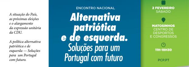 Alternativa patriótica e de esquerda. Soluções para um Portugal com futuro.