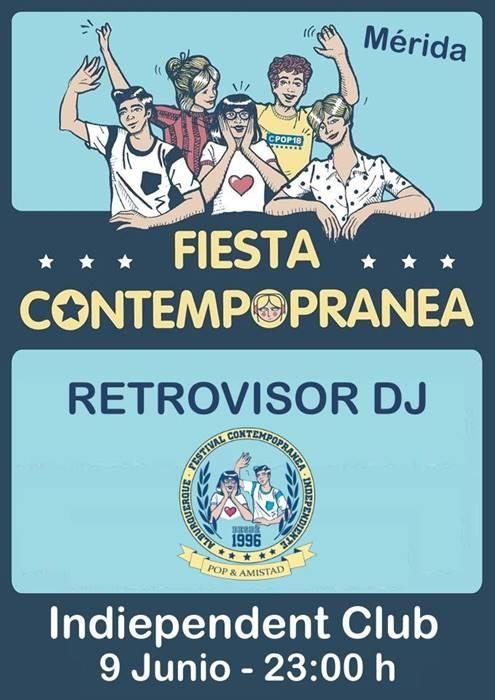 ¡Fiesta Contempopranea en Merida! Retrovisor Dj a los platos