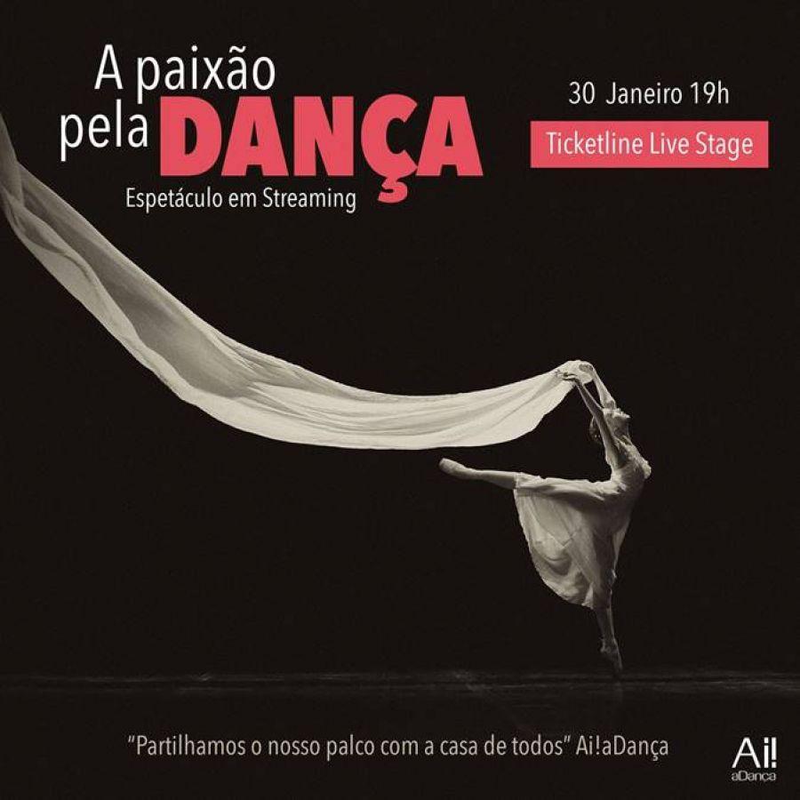 A Paixão pela Dança | Espetáculo em Streaming | Ticketline Live Stage