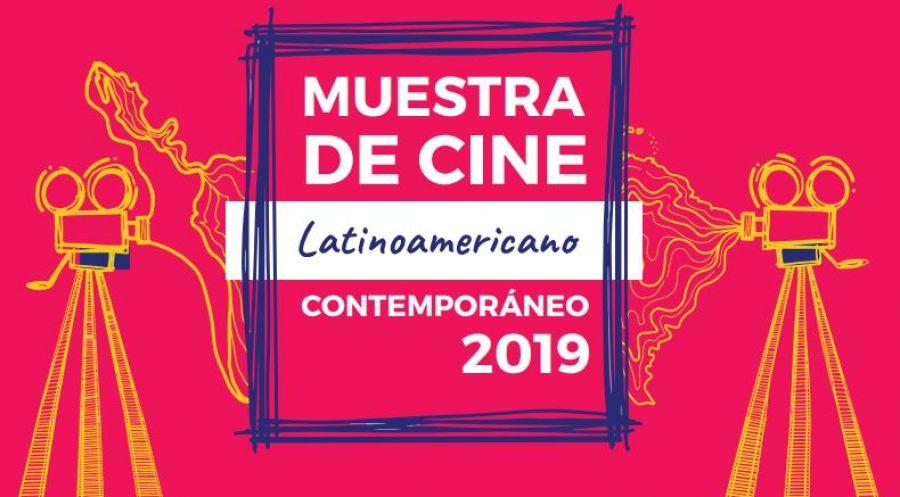 Muestra de cine. Latinoamericano contemporáneo 2019