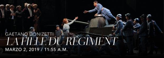 La fille du régiment de Gaetano Donizetti. Opera. Transmisión en vivo