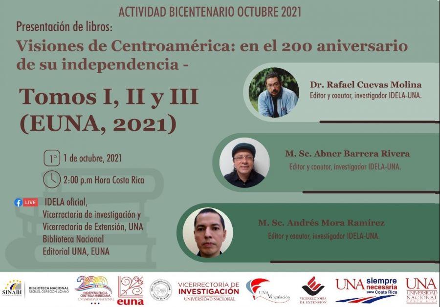 Presentación de libro. Visiones de Centroamérica: en el 200 aniversario de su independencia