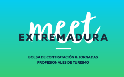 MEET EXTREMADURA 2O18 | VI Edición