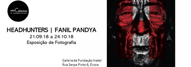 Headhunters | Fanil Pandya - Exposição de Fotografia