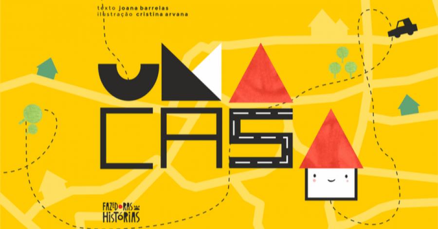 'UMA CASA' - Lançamento de Livro Infantil