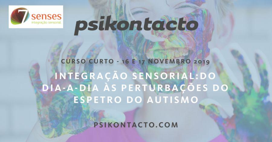 Integração Sensorial: Do dia-a-dia às Perturbações do Espetro do Autismo