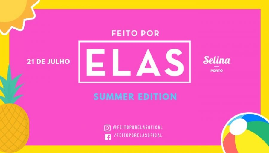 Feito Por Elas - Summer Edition