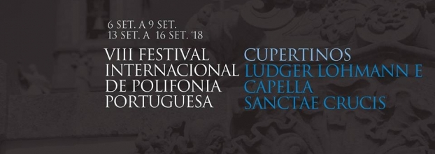 VIII Festival Internacional de Polifonia Portuguesa