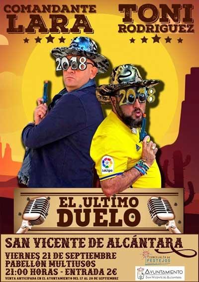 COMANDANTE LARA Y TONI RODRÍGUEZ 'EL ÚLTIMO DUELO' // Feria de San Miguel 2018