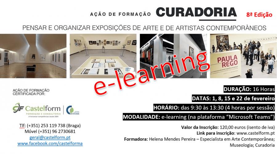 """Ação de Formação: """"CURADORIA: Pensar e organizar exposições de arte e de artistas contemporâneos"""" – Edição 8 – E-learning."""