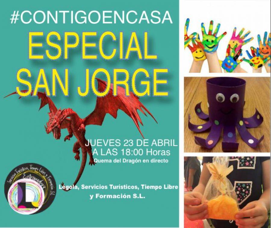 Especial San Jorge.#contigoencasa