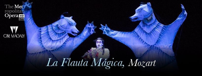La flauta mágica. Mozart. Opera
