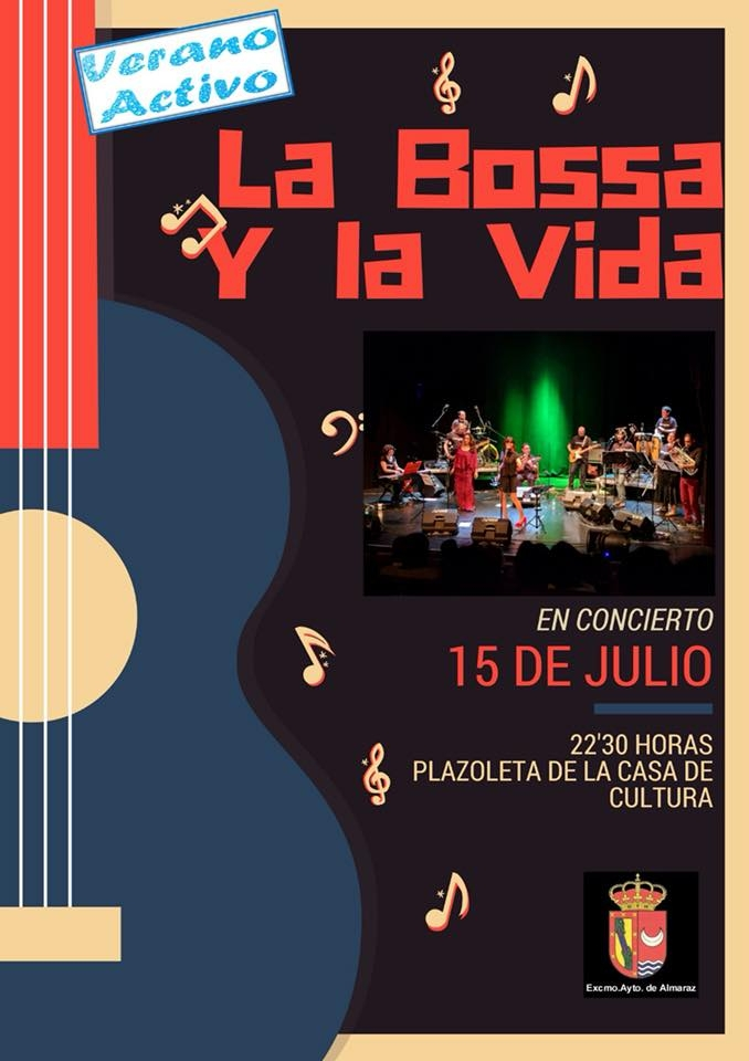 Concierto de LA BOSSA Y LA VIDA || Almaraz