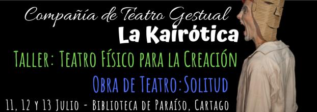Encuentro. Compañía Teatral La Kairótica. Obra y taller