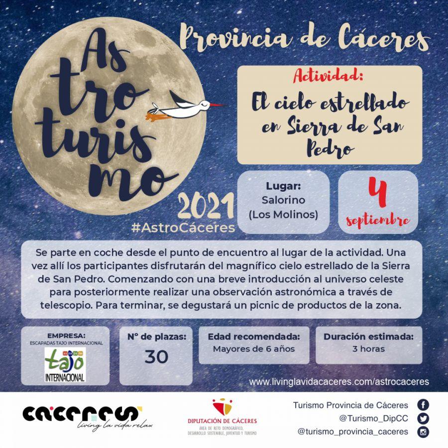Astro Cáceres 2021   El cielo estrellado de Sierra de San Pedro. Cielo y sabor bajo las estrellas de Sierra de San Pedro.