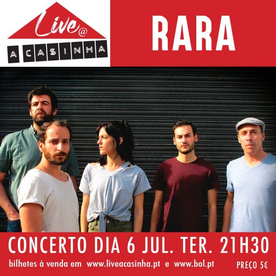 RARA Live @ A Casinha