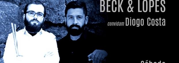 Música ao Vivo / Live Música Beck & Lopes convidam Diogo Costa