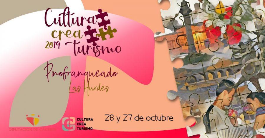 Cultura Crea Turismo - Pinofranqueado | Sábado 26 de Octubre