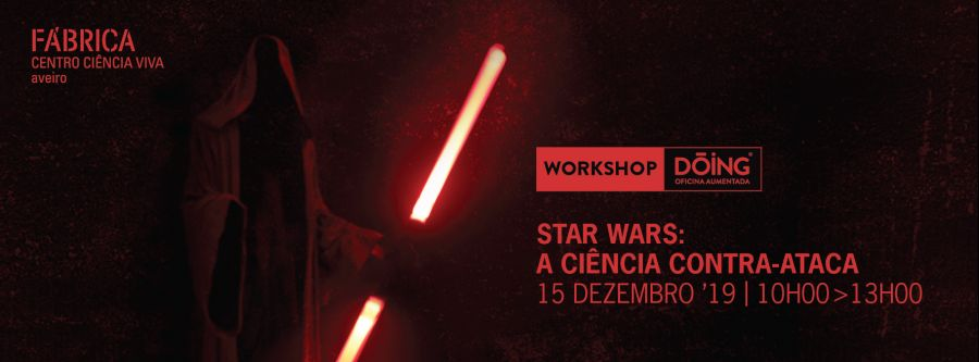 Workshop Dóing - 'Star Wars: a ciência contra-ataca'