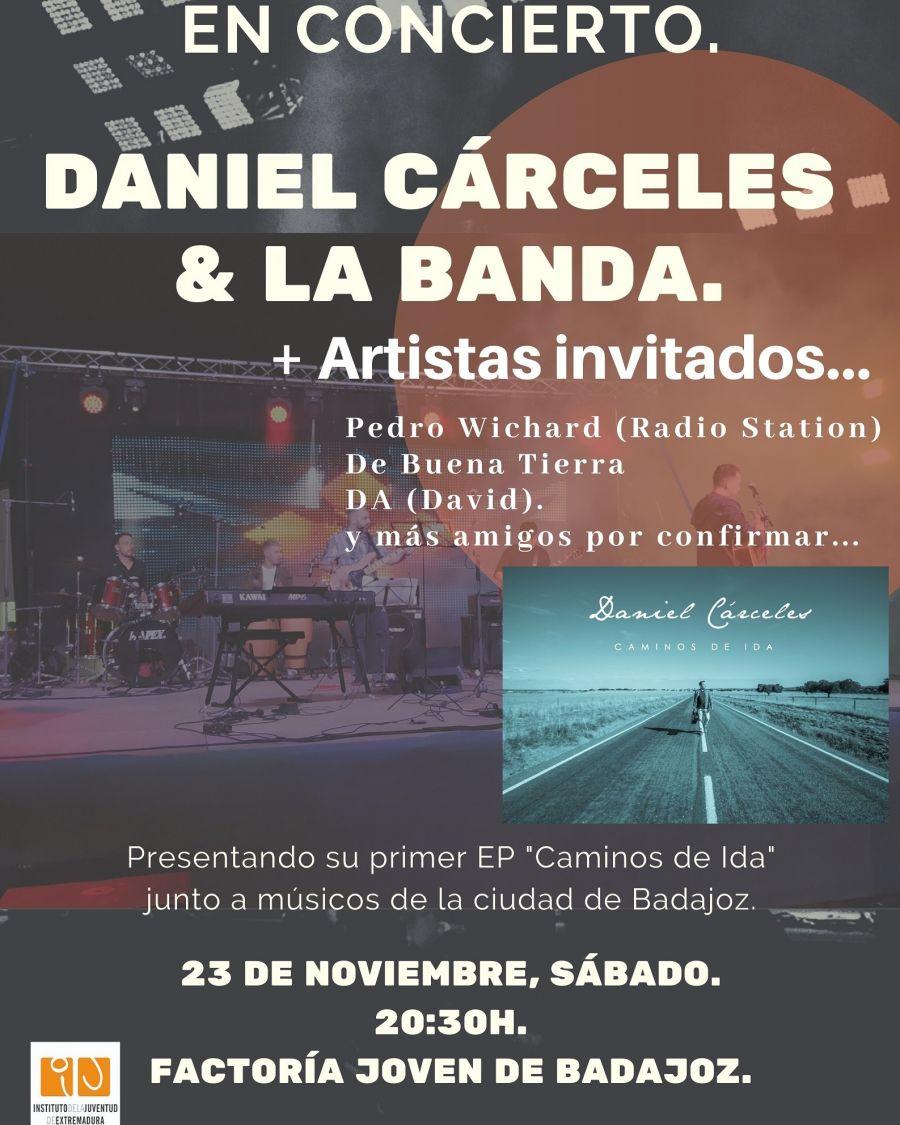 Daniel Cárceles & La Banda + Artistas invitados