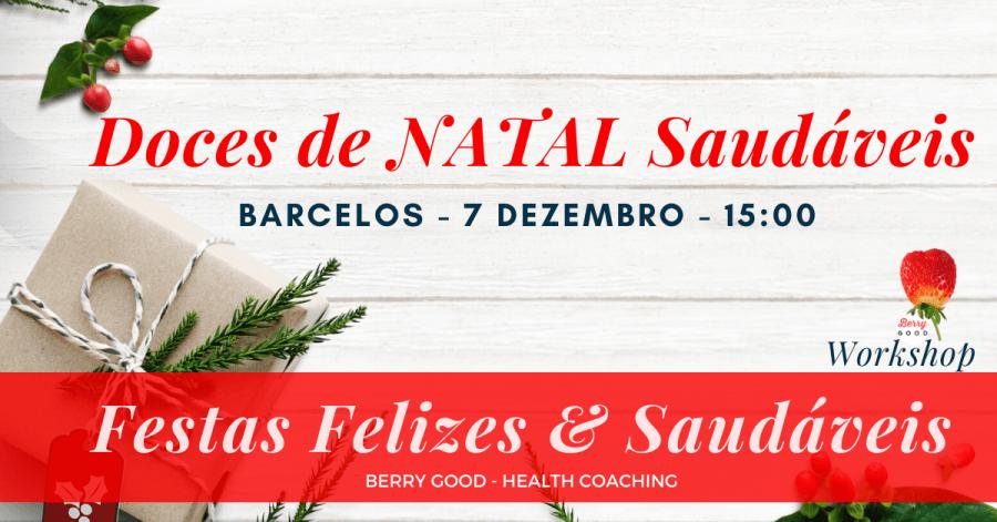 Workshop: Doces de Natal Saudáveis – BARCELOS
