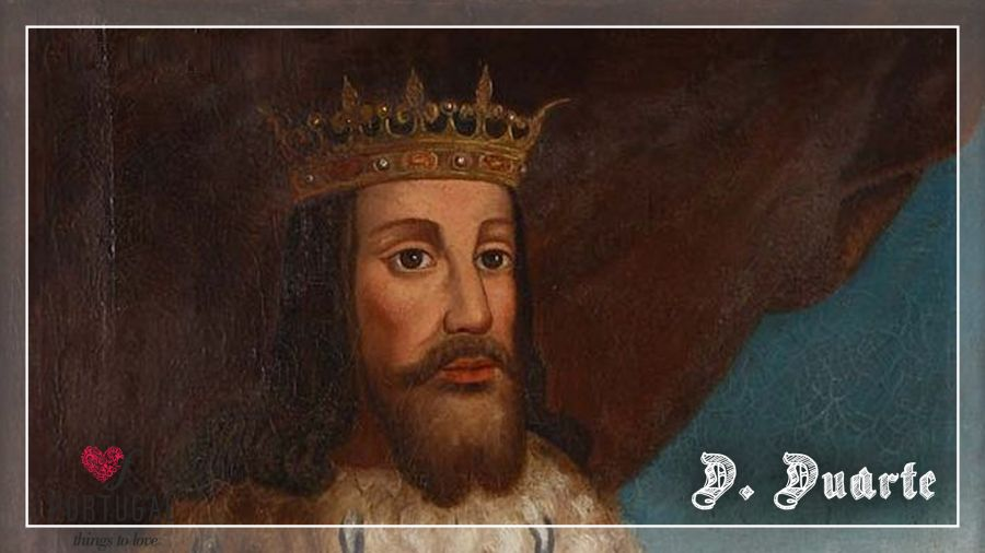 D. Duarte, o Rei Filósofo