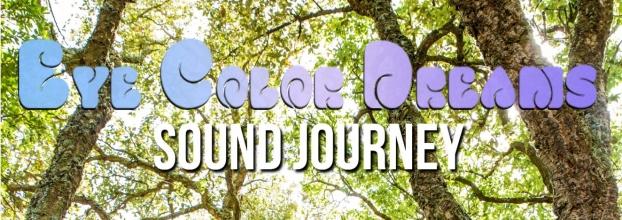 Eye Color Dreams 'Sound Journey' @ Terra Mãe Eco Festival