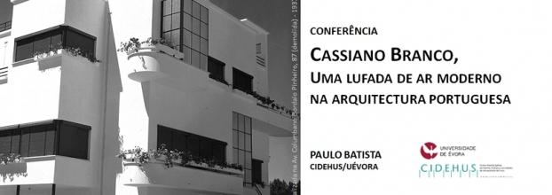 Cassiano Branco: uma lufada de ar Moderno na Arquitectura Portuguesa