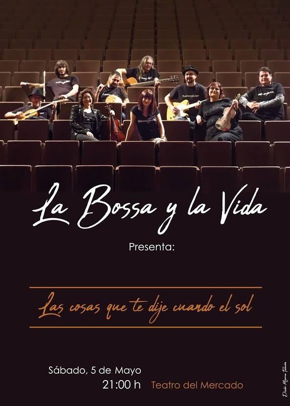 Concierto de La Bossa y la Vida en el Teatro del Mercado