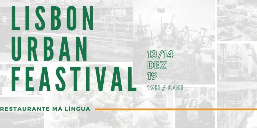 O banquete Urbano de Lisboa (Lisbon Urban Feastival)