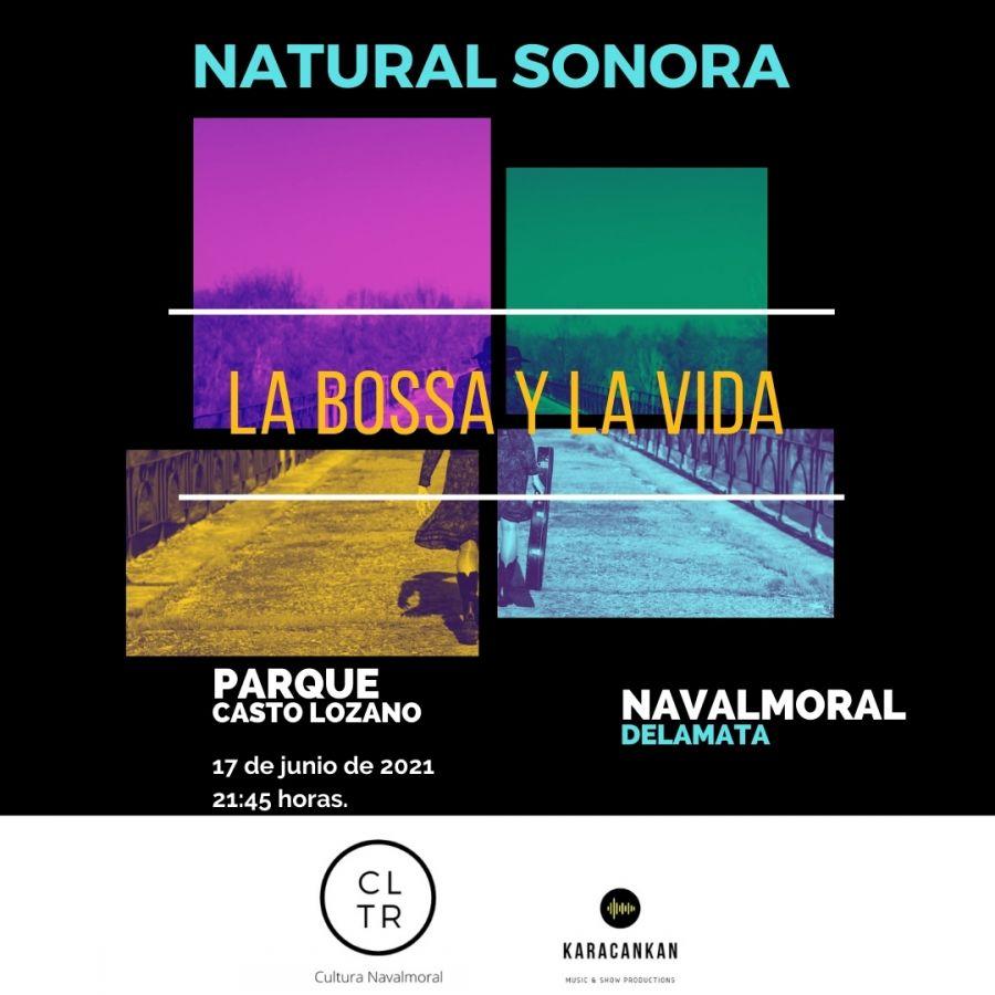 LA BOSSA Y LA VIDA - NATURAL SONORA