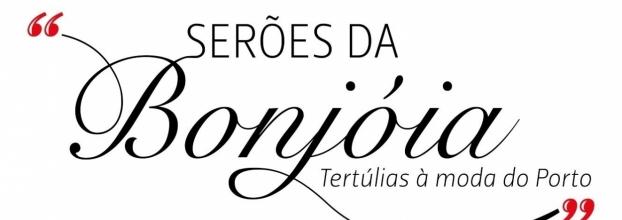 """Serão da Bonjóia - """"Capelas desaparecidas no Porto"""""""