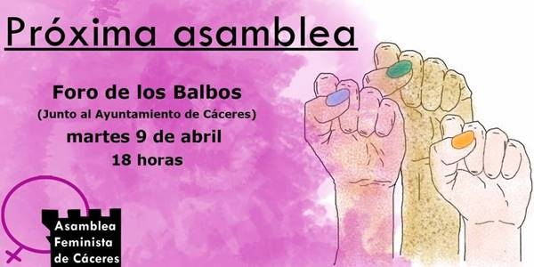 Asamblea Feminista Cáceres (9 de abril, 2019)