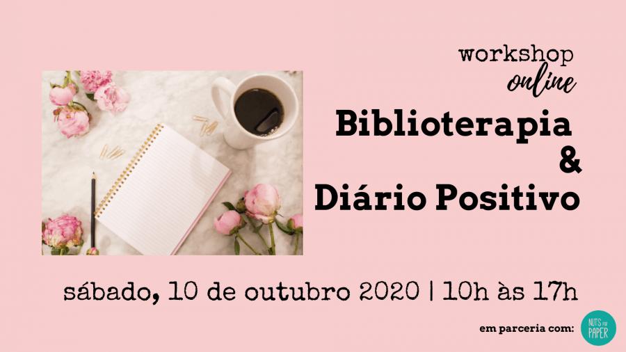 Workshop Biblioterapia & Diário Positivo