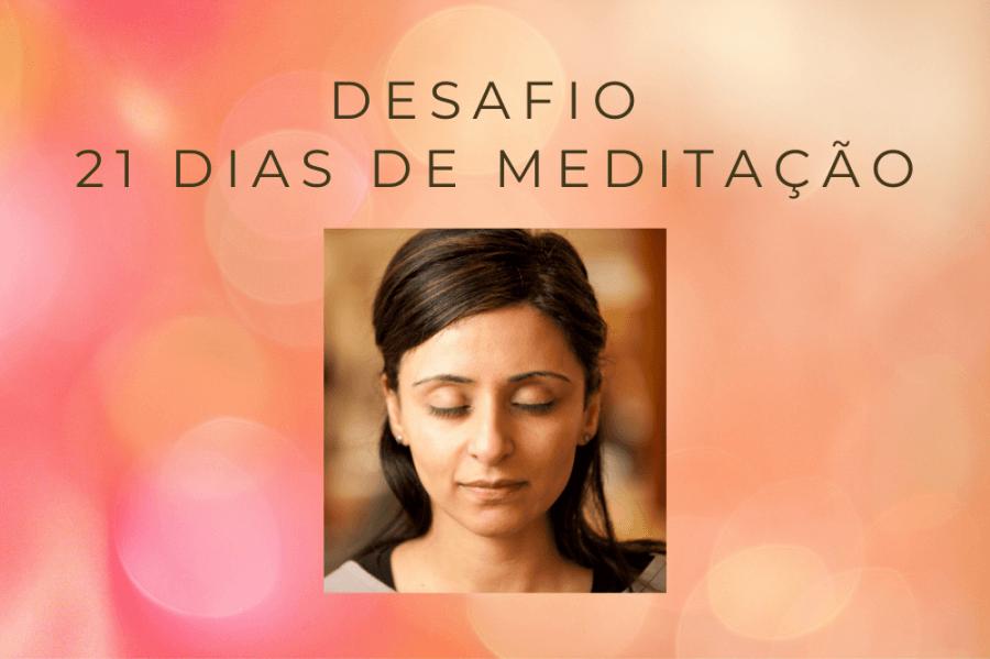 Desafio 21 Dias de Meditação