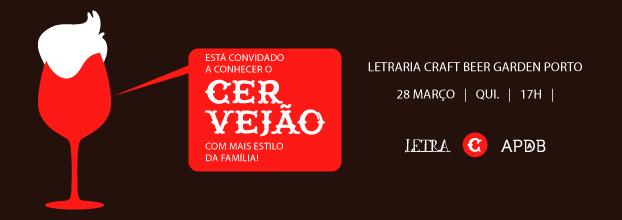 Lançamento Cervejão - Parceria Adega Ponte da Barca e Letra