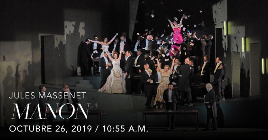 Manon, Jules Massenet. Opera. Transmisión en vivo
