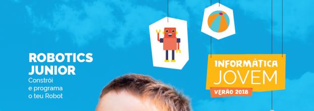 Informática Jovem - Robotics Junior: Constrói e programa o teu Robot