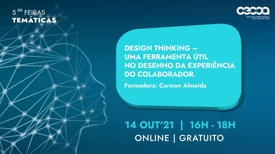 Design Thinking - uma ferramenta útil no desenho da experiência do colaborador.
