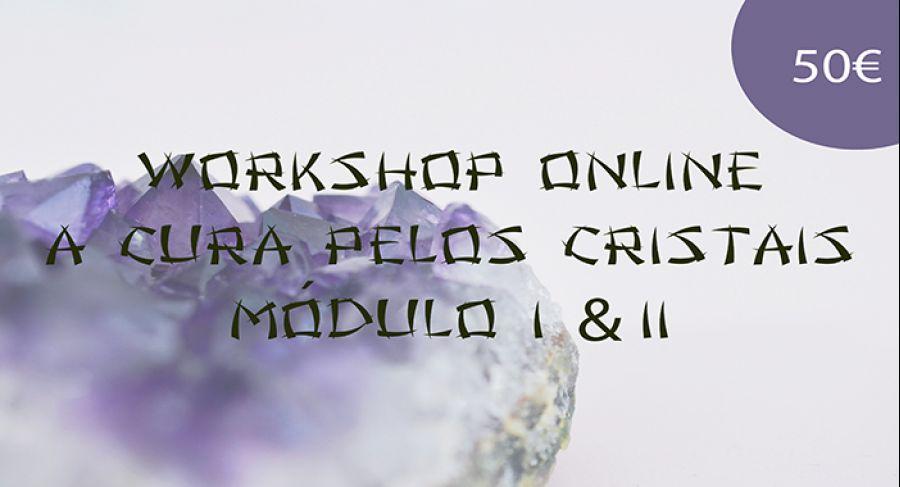 Workshop Online a cura pelos Cristais