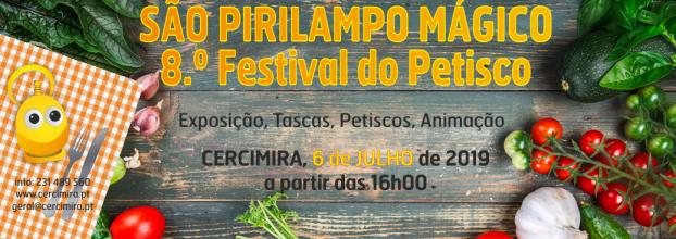São Pirilampo Mágico - 8.º Festival do Petisco da CERCIMIRA