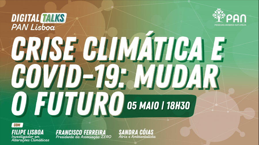 Digital Talk | Crise Climática e Covid-19: Mudar o Futuro
