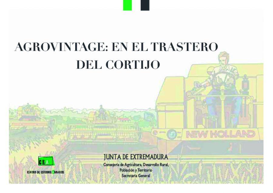 AGROVINTAGE: EN EL TRASTERO DEL CORTIJO