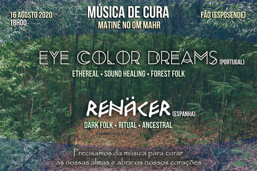 Música de Cura - Matiné Om Mahr com Eye Color Dreams e Renacer